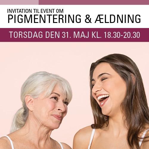 invitation til event om pigmentering & ældning